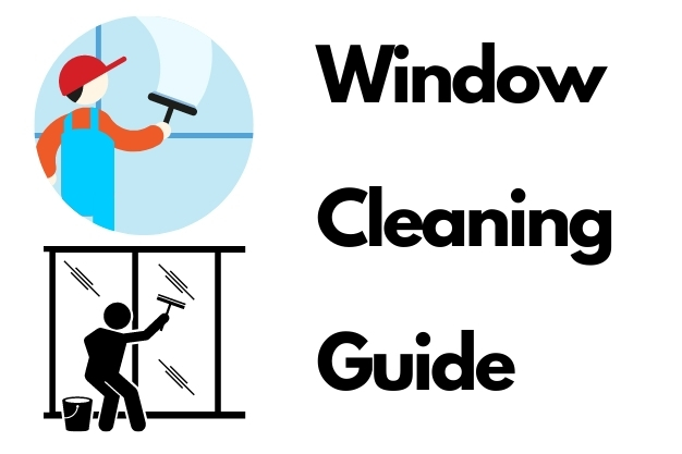 Guide on Window Cleaning